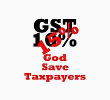 GST - God Save Taxpayers Unisex T-Shirt