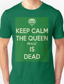 The Queen Really Is Dead T-Shirt