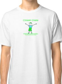Chopper Champ Classic T-Shirt