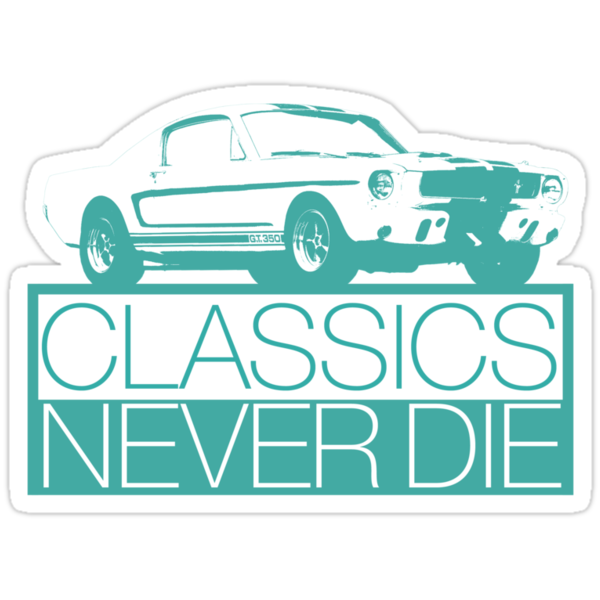 Classics Never Die by MalvadoPhD