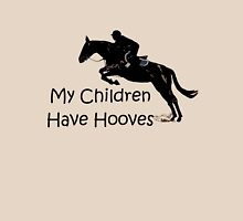 My Children Have Hooves Horse T-Shirts & Hoodies T-Shirt