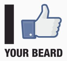I Like Your Beard by Michael Christian