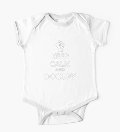 Keep Calm and Occupy  (version2) One Piece - Short Sleeve