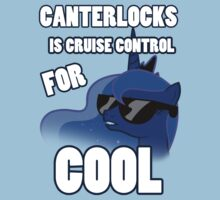 CANTERLOCKS IS CRUISE CONTROL FOR COOL by Coffey