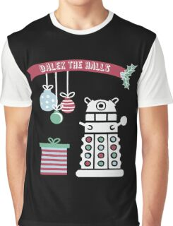 """Dalek the halls"" Christmas Design Graphic T-Shirt"