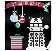 """Dalek the halls"" Christmas Design Poster"
