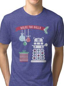 """Dalek the halls"" Christmas Design Tri-blend T-Shirt"