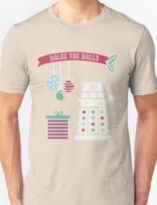 """Dalek the halls"" Christmas Design Unisex T-Shirt"