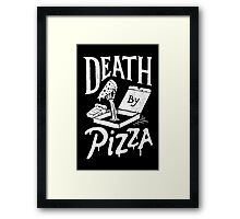 Death By Pizza Framed Print