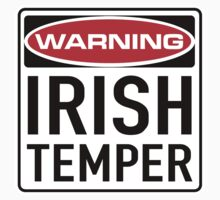 Irish Temper Sign by SignShop