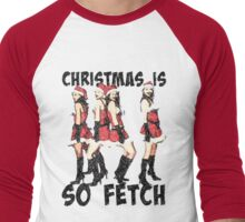 Christmas Is So Fetch Men's Baseball ¾ T-Shirt