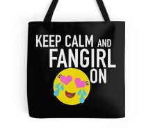 Keep Calm and Fangirl in Black Tote Bag