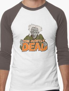 The Mostly Dead Men's Baseball ¾ T-Shirt