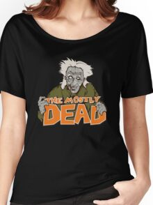 The Mostly Dead Women's Relaxed Fit T-Shirt