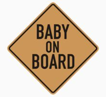 Baby on Board Sign by SignShop