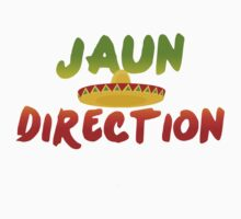 Jaun Direction by SkinnyJoe