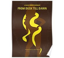 No127 My FROM DUSK TILL DAWN minimal movie poster Poster