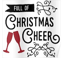 """Full of Christmas Cheer"" typography quote Poster"