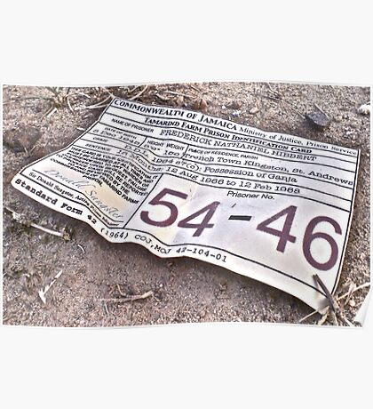 54-46 Was My Number Poster