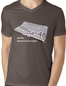 Right Now, Someone Else Has That Number Mens V-Neck T-Shirt