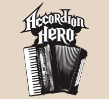 Accordian Hero by crazytees