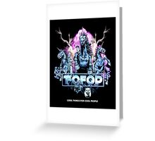 TOFOP/FOFOP - Cool Things Greeting Card