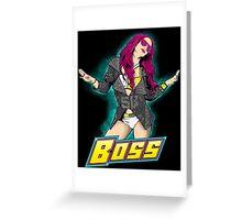 Sasha Legit Boss Greeting Card