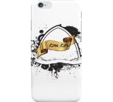 Live Life iPhone Case iPhone Case/Skin