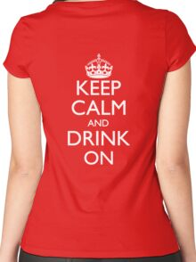 Keep Calm and Drink On Logo Back Print Women's Fitted Scoop T-Shirt