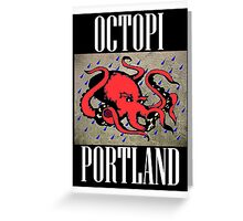 Octopi Portland Greeting Card