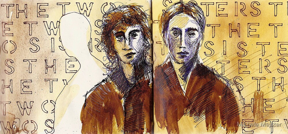 The Two Sisters by Michele Meister