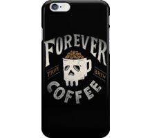 Forever Coffee iPhone Case/Skin