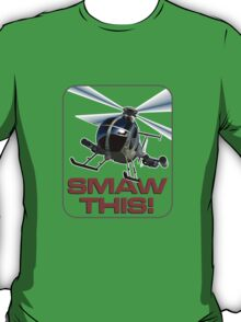 SMAW this T-Shirt