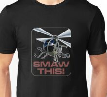 SMAW this Unisex T-Shirt