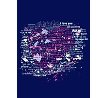 Multi-lingual Message of Love Photographic Print