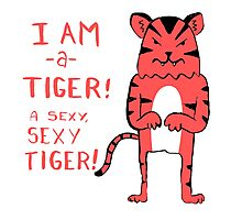 Sexy Tiger - funny cartoon illustration with typography in pink (?) Photographic Print