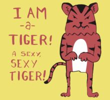 Sexy Tiger - funny cartoon illustration with typography in pink (?) by DiabolickalPLAN