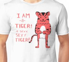 Sexy Tiger - funny cartoon illustration with typography in pink (?) Unisex T-Shirt