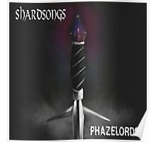 Phazelords - Shardsongs Poster