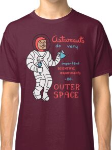 Scientific Astronauts - funny cartoon drawing with handwritten text Classic T-Shirt