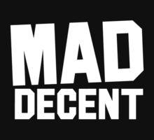 Mad Decent - black & white by Don Pietro