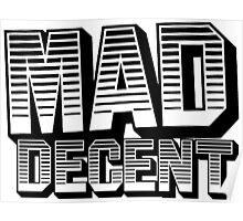 Mad Decent - black & white 2 Poster