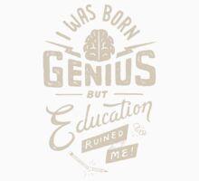 Born Genius Kids Tee