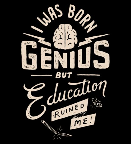 Born Genius Sticker