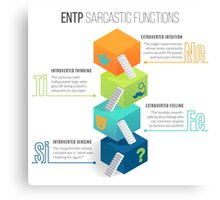 ENTP Sarcastic Functions Canvas Print