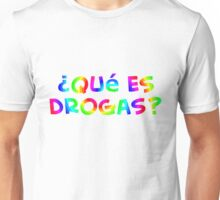 ¿Qué es drogas? - camiseta color teeshirt Unisex T-Shirt