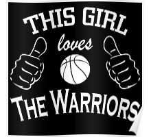 this girl loves the warriors Poster