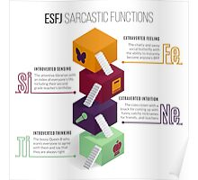 ESFJ Sarcastic Functions Poster