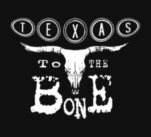Texas To The Bone by krassrocks