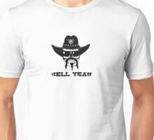 hell yeah Unisex T-Shirt